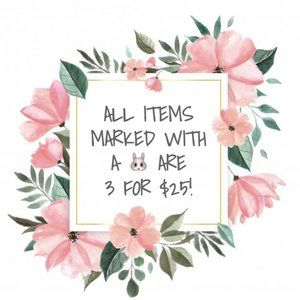ALL ITEMS MARKED WITH A 🐰ARE 3 FOR $25!